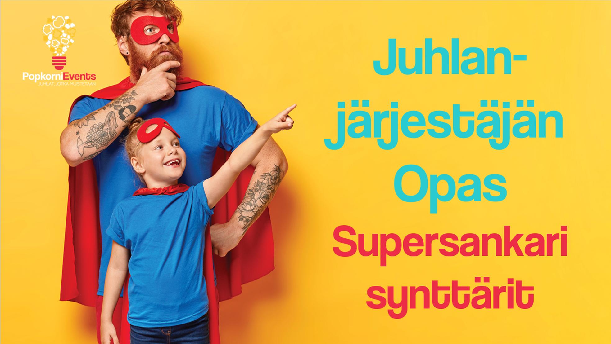 supersankari juhlat tuotekuva 2